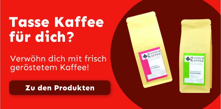 Hainisch frisch gerösteter Kaffee